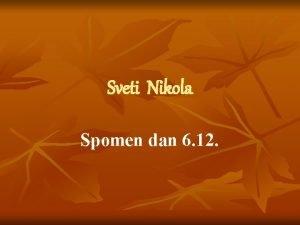 Sveti Nikola Spomen dan 6 12 Neto o
