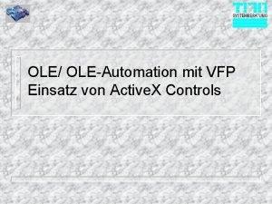 OLE OLEAutomation mit VFP Einsatz von Active X
