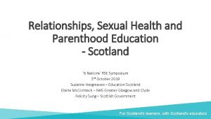 Relationships Sexual Health and Parenthood Education Scotland 6