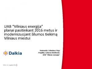 UAB Vilniaus energija planai pasitinkant 2016 metus ir