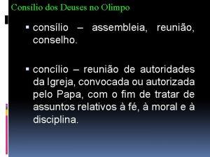 Conslio dos Deuses no Olimpo conslio assembleia reunio