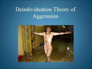 Deindividuation Theory of Aggression http www ted comtalkslangengphilipzi