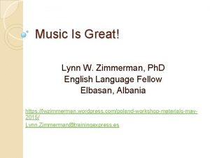 Music Is Great Lynn W Zimmerman Ph D
