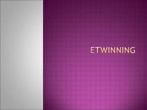 Questce que l e Twinning v e Twinning