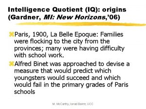 Intelligence Quotient IQ origins Gardner MI New Horizons