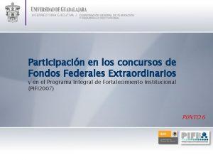 Participacin en los concursos de Fondos Federales Extraordinarios