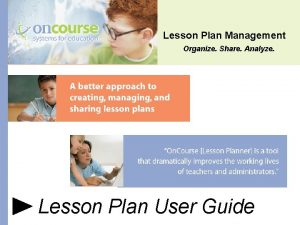 Lesson Plan Management Organize Share Analyze Lesson Plan