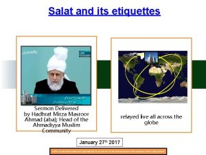 Salat and its etiquettes Sermon Delivered by Hadhrat