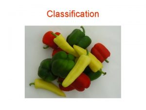Classification Classification Classification Classification Features and labels Green
