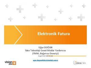 Elektronik Fatura Uur DOAN dea Teknoloji Genel Mdr