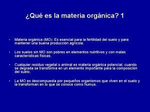 Qu es la materia orgnica 1 Materia orgnica