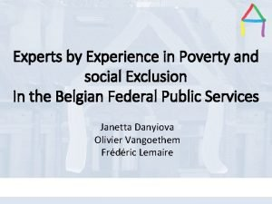 Experts by Experience in Poverty and social Exclusion