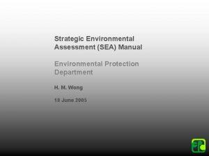 Strategic Environmental Assessment SEA Manual Environmental Protection Department