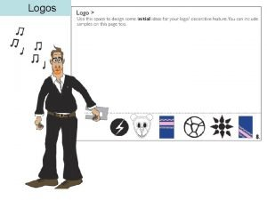 Logos Logos Designing a logo for the bag