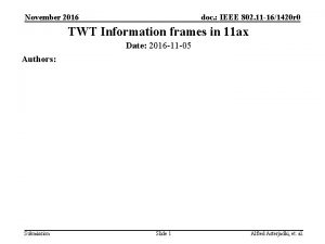 November 2016 doc IEEE 802 11 161420 r