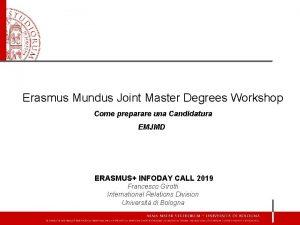 Erasmus Mundus Joint Master Degrees Workshop Come preparare