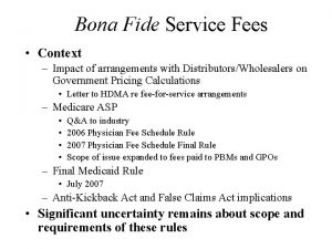 Bona Fide Service Fees Context Impact of arrangements