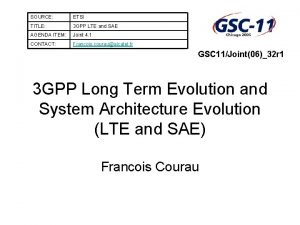 SOURCE ETSI TITLE 3 GPP LTE and SAE