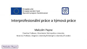 Interprofesionln prce a tmov prce Malcolm Payne Emeritus