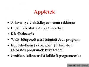 Appletek A Java nyelv elsdleges szm reklmja HTML
