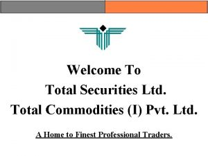 Welcome To Total Securities Ltd Total Commodities I