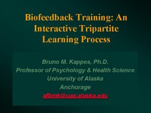 Biofeedback Training An Interactive Tripartite Learning Process Bruno