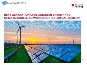 Next Gen EC 2020 NEXT GENERATION CHALLENGES IN