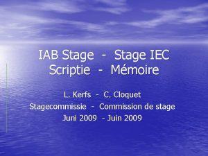 IAB Stage Stage IEC Scriptie Mmoire L Kerfs