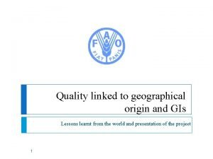 Quality linked to geographical origin and GIs Lessons