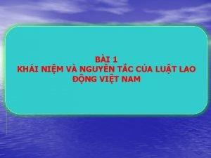 BI 1 KHI NIM V NGUYN TC CA