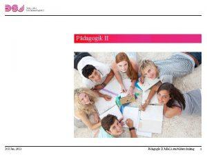 Pdagogik II Ju Ba LiAusbilderschulung DSJ Jan 2011