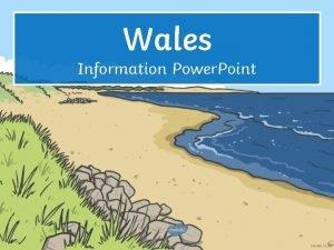 Wales Information Power Point Map of Wales Llandudno