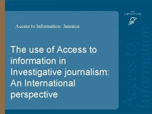 Access to Information Jamaica Access to Information The