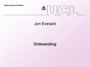 Human Resources Division Jon Everard Onboarding Human Resources