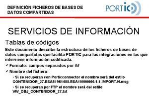 DEFINICIN FICHEROS DE BASES DE DATOS COMPARTIDAS SERVICIOS