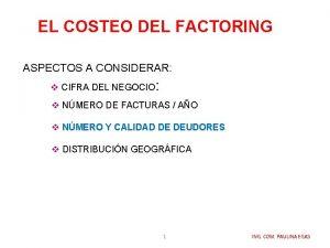 EL COSTEO DEL FACTORING ASPECTOS A CONSIDERAR v
