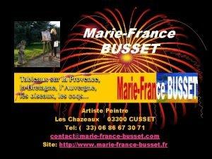 MarieFrance BUSSET Artiste Peintre Les Chazeaux 03300 CUSSET