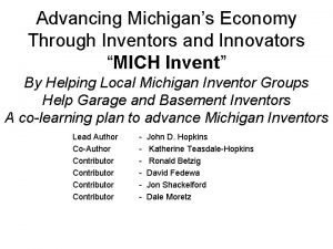 Advancing Michigans Economy Through Inventors and Innovators MICH