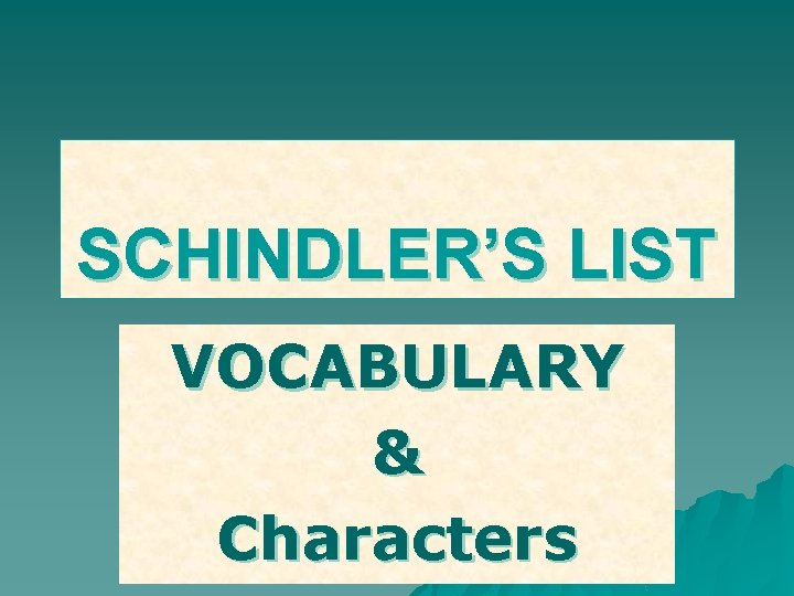 SCHINDLERS LIST VOCABULARY Characters Day 1 SABBATH THE
