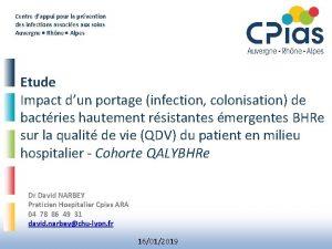 Centre dappui pour la prvention des infections associes