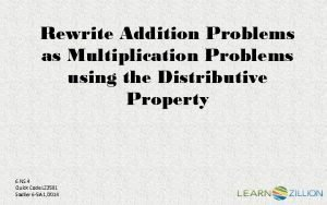 Rewrite Addition Problems as Multiplication Problems using the