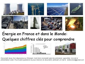 nergie en France et dans le Monde Quelques