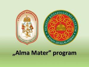 Alma Mater program Nemzeti Kzszolglati Egyetem felptse Hadtudomnyi