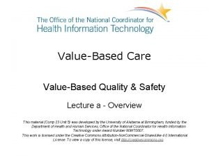 ValueBased Care ValueBased Quality Safety Lecture a Overview
