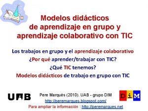 Modelos didcticos de aprendizaje en grupo y aprendizaje