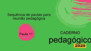 Sequncia de pautas para reunio pedaggica Pauta 11