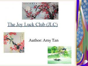 The Joy Luck Club JLC Author Amy Tan