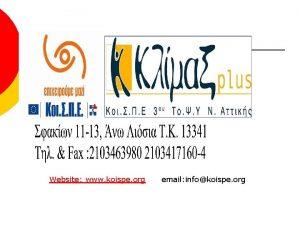 Website www koispe org email infokoispe org History
