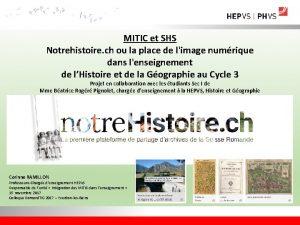 MITIC et SHS Notrehistoire ch ou la place
