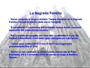 La Sagrada Famlia Nome completo in lingua catalana